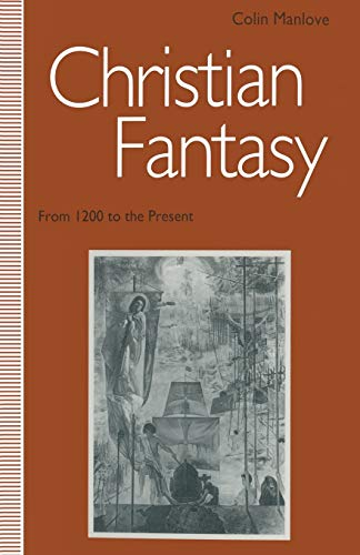 9781349125722: Christian Fantasy: From 1200 to the Present