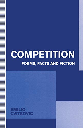 9781349128594: Competition: Forms, Facts and Fiction