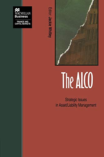 9781349129331: The ALCO: Strategic Issues in Asset/Liability Management (Finance and Capital Markets Series)