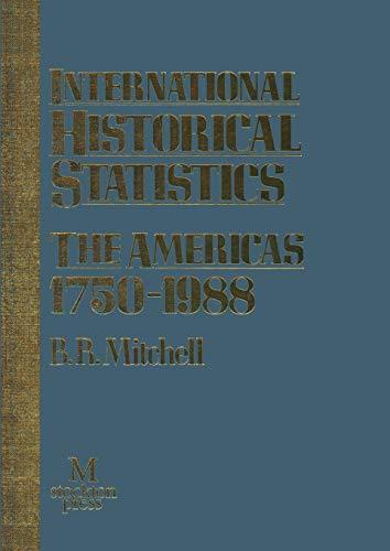 9781349130733: International Historical Statistics: The Americas 1750–1988
