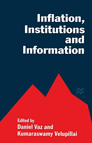 9781349135233: Inflation, Institutions and Information: Essays in Honour of Axel Leijonhufvud