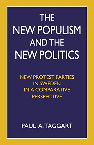 9781349139224: The New Populism and the New Politics: New Protest Parties in Sweden in a Comparative Perspective