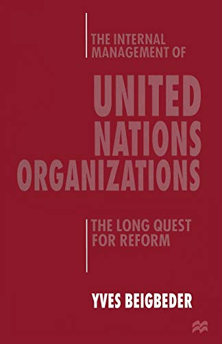 9781349139606: The Internal Management of United Nations Organizations: The Long Quest for Reform