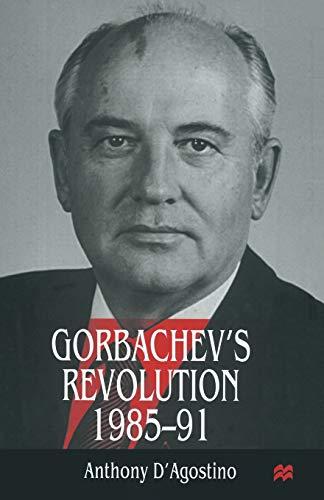 9781349144075: Gorbachev's Revolution, 1985–1991