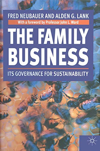 The Family Business: Its Governance for Sustainability: Fred Neubauer, Alden