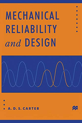 9781349144891: Mechanical Reliability and Design