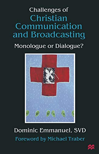 9781349148615: Challenges of Christian Communication and Broadcasting: Monologue or Dialogue?