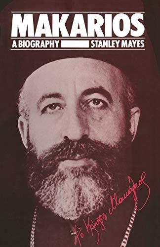 9781349165025: Makarios: A Biography