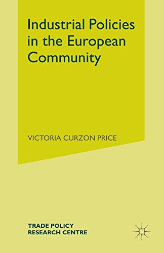 9781349166428: Industrial Policies in the European Community (Trade Policy Research Centre)