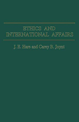 9781349167432: Ethics and International Affairs