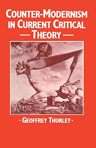 9781349171613: Counter-Modernism in Current Critical Theory