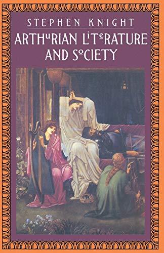 9781349173044: Arthurian Literature and Society