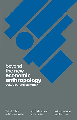 9781349187355: Beyond the New Economic Anthropology