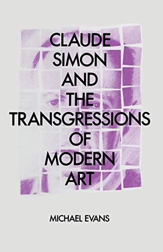 9781349194735: Claude Simon and the Transgressions of Modern Art
