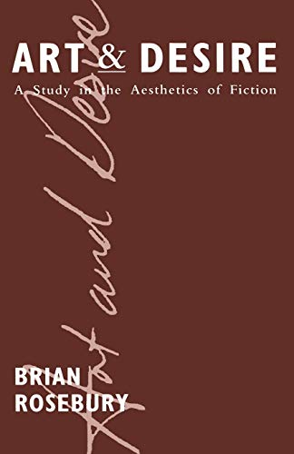 9781349194988: Art and Desire: A Study in the Aesthetics of Fiction