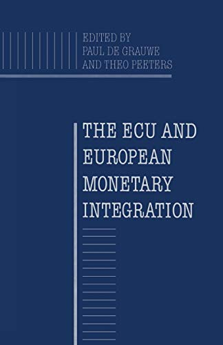 9781349195206: The Ecu and European Monetary Integration