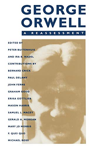 9781349195893: George Orwell: A Reassessment