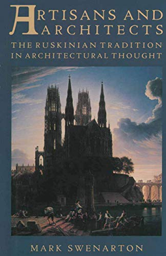 9781349196500: Artisans and Architects: The Ruskinian Tradition in Architectural Thought