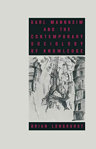 9781349196975: Karl Mannheim and the Contemporary Sociology of Knowledge