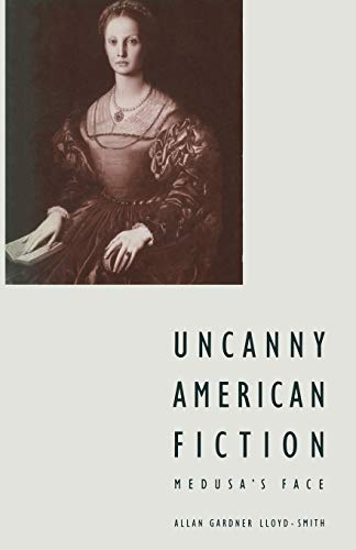 9781349197569: Uncanny American Fiction: Medusa's Face