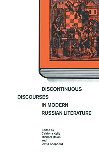 9781349198511: Discontinuous Discourses in Modern Russian Literature