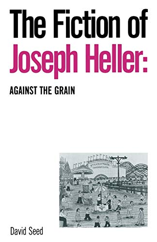 9781349200092: The Fiction of Joseph Heller: Against the Grain