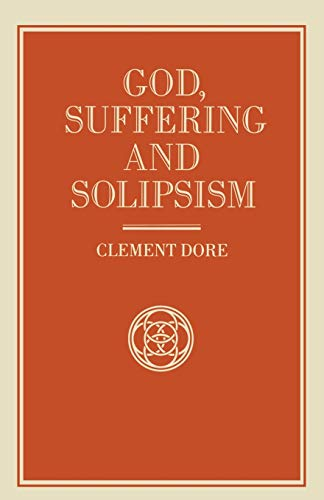 9781349200498: God, Suffering and Solipsism