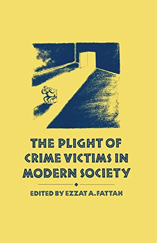 9781349200856: The Plight of Crime Victims in Modern Society