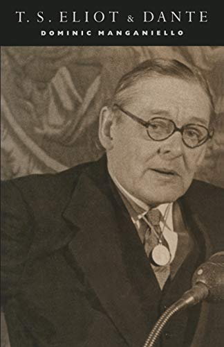 9781349202614: T. S. Eliot and Dante