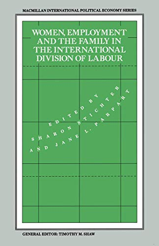 9781349205158: Women, Employment and the Family in the International Division of Labour (International Political Economy Series)