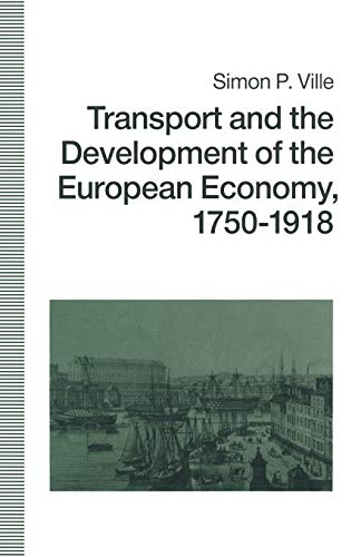 9781349209378: Transport and the Development of the European Economy, 1750–1918