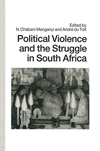9781349210763: Political Violence and the Struggle in South Africa