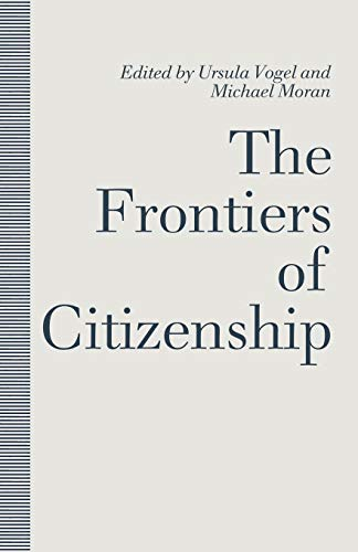 9781349214075: The Frontiers of Citizenship