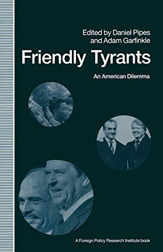 9781349216789: Friendly Tyrants: An American Dilemma