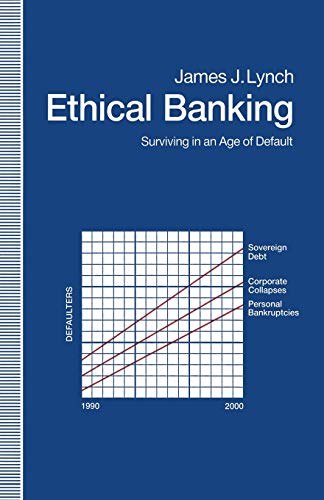 9781349217120: Ethical Banking: Surviving in an Age of Default