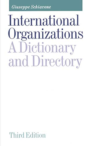 9781349224807: International Organizations: A Dictionary and Directory