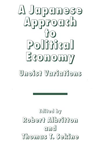 9781349238194: A Japanese Approach to Political Economy: Unoist Variations