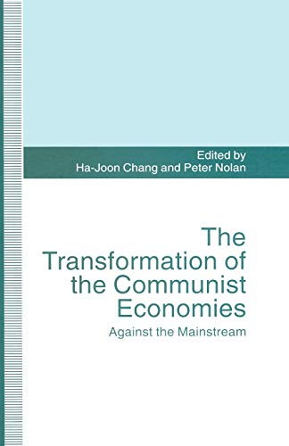 9781349239184: The Transformation of the Communist Economies: Against the Mainstream