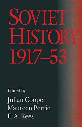 9781349239412: Soviet History, 1917–53: Essays in Honour of R. W. Davies