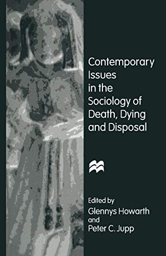 9781349243051: Contemporary Issues in the Sociology of Death, Dying and Disposal