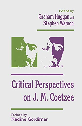 9781349243136: Critical Perspectives on J. M. Coetzee