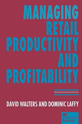 9781349246236: Managing Retail Productivity and Profitability