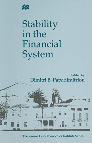 Stability in the Financial System (Jerome Levy Economics Institute): Dimitris Papadimitriou