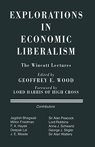 9781349249695: Explorations in Economic Liberalism: The Wincott Lectures