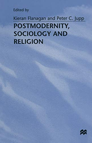 9781349250622: Postmodernity, Sociology and Religion