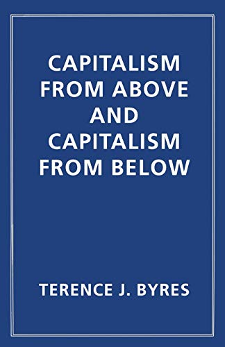9781349251193: Capitalism from Above and Capitalism from Below: An Essay in Comparative Political Economy