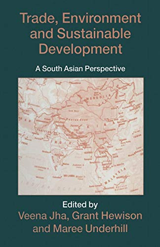 9781349254194: Trade, Environment and Sustainable Development: A South Asian Perspective