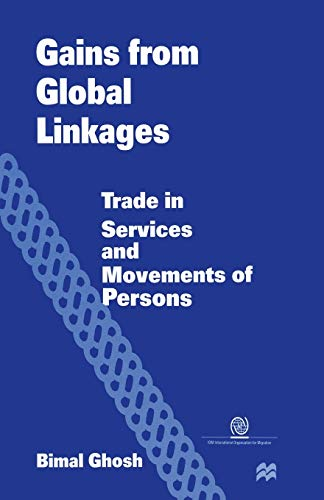 Gains from Global Linkages: Ghosh, Bimal
