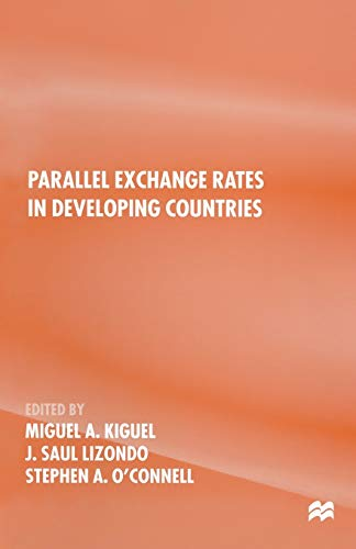 9781349255221: Parallel Exchange Rates in Developing Countries