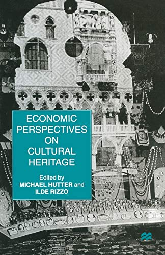 9781349258260: Economic Perspectives on Cultural Heritage